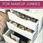 Makeup Organizers And Storage Ideas For Makeup Junkies