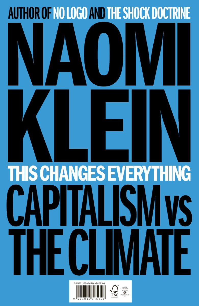 Book Review This Changes Everything By Naomi Klein Make Wealth History