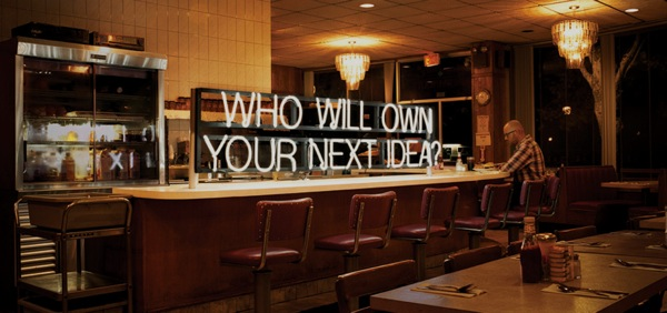 """""""Who will own your next idea?"""""""