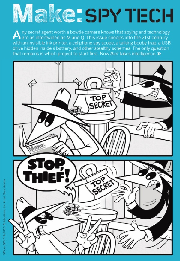 Announcing MAKE volume 16 – Spy tech with Spy vs Spy on the cover…