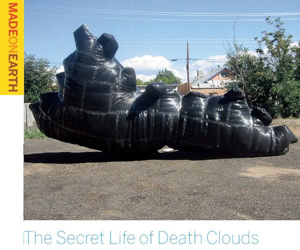 The Secret Life of Death Clouds