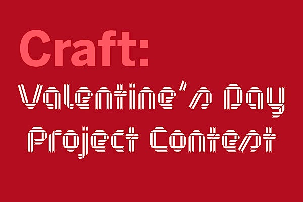 CRAFT Valentine's Day Project Contest