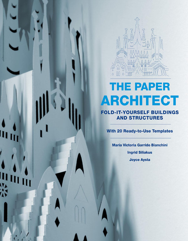 Book Giveaway: The Paper Architect by Marivi Garrido and Ingrid Siliakus