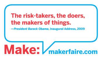 President Obama, a maker?