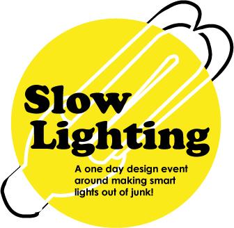 """Slow lighting"" maker event"