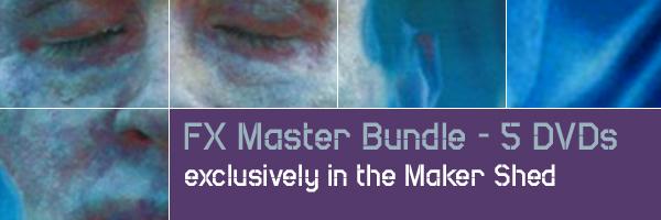 New in the Maker Shed:  FX Master Bundle – 5 DVDs