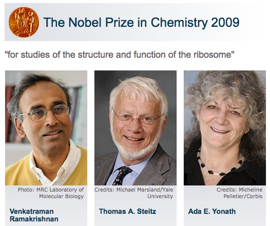 """The Nobel Prize in Chemistry 2009  – """"for studies of the structure and function of the ribosome"""""""