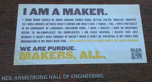 """""""I Am A Maker"""" declares Purdue University"""