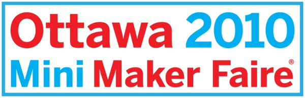 Reminder: Ottawa Mini Maker Faire is this weekend!