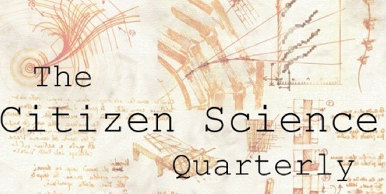 Love science? Check out The Citizen Science Quarterly