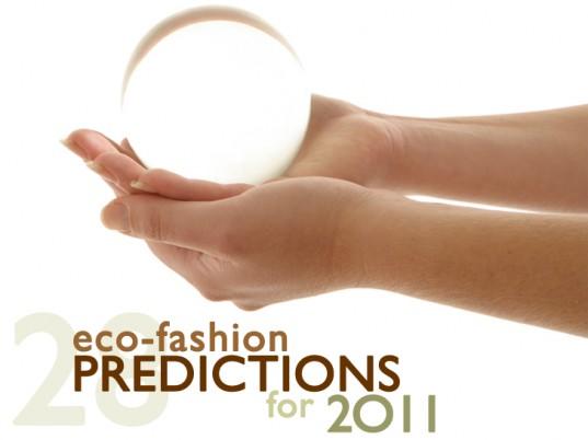 Ecouterre's Eco-Fashion Predictions for 2011