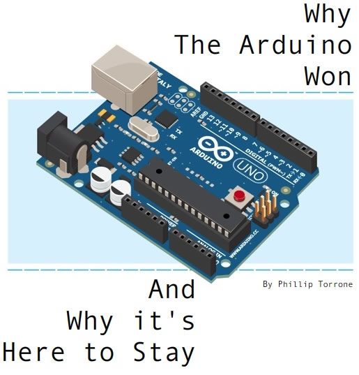 Why the Arduino Won and Why It's Here to Stay
