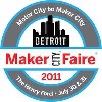 Maker Faire Detroit Town Hall, Tuesday, March 22, 6:30pm-8:00pm (ET)