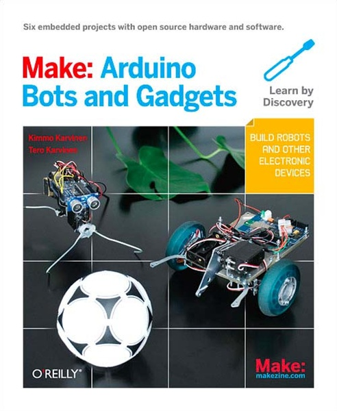 New in the Maker Shed: Make: Arduino Bots and Gadgets