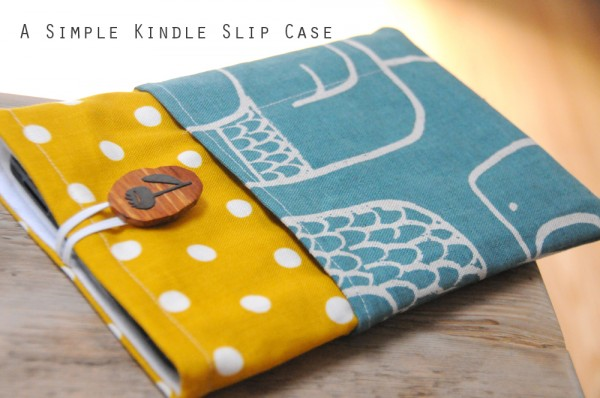 How-To: Kindle Slip Case