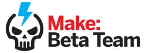 Make: Beta Team — Join Us!