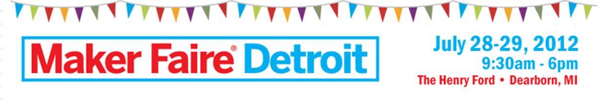 Last Call: Handmade Detroit at Maker Faire Detroit