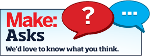 MAKE Asks: Hardware Hacks
