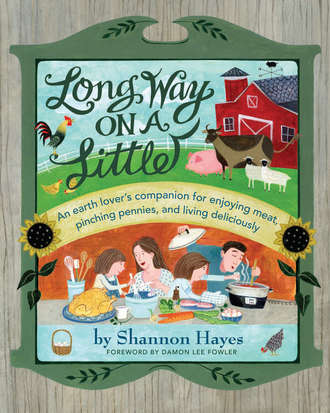 Today on Food Makers, food writer Shannon Hayes