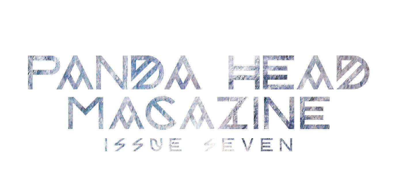Panda Head Magazine Issue 7