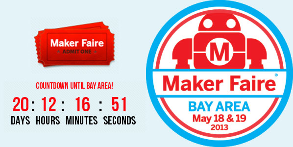 Three Week Countdown to the Bay Area Maker Faire!