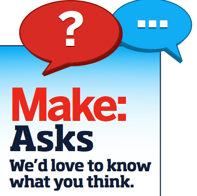 MAKE Asks: Projects from our Pages
