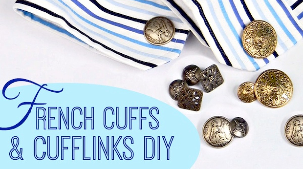 How-To: French Cuffs and Button Cufflinks