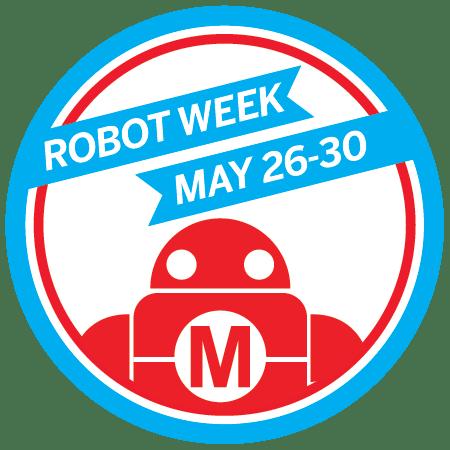 Robot Week Wrap-Up
