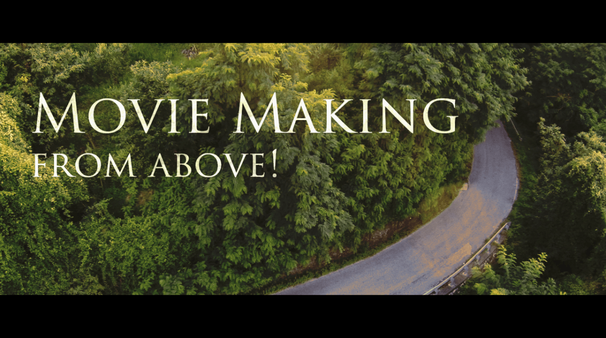Movie Making from Above
