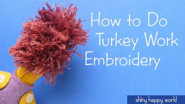 How-To: Turkey Work Embroidery Stitch