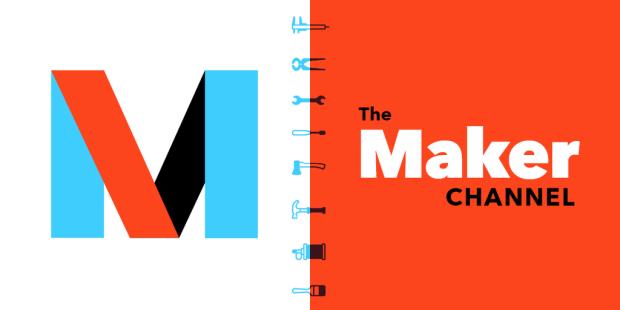 Maker Channel
