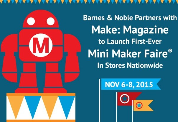 Barnes & Noble to Host 650 Mini Maker Faires