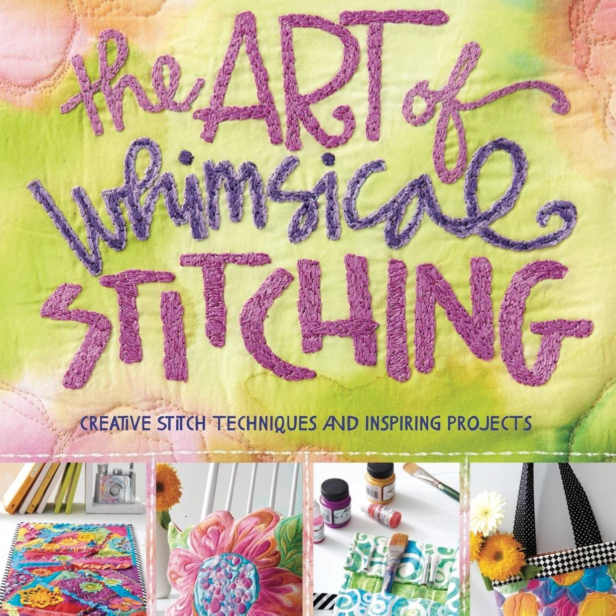 """Book Review: """"The Art of Whimsical Stitching"""" Inspires Creative Threadwork"""