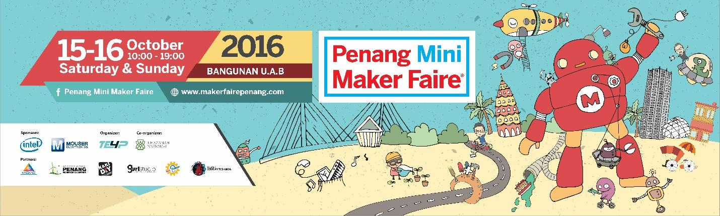 Don't Miss Mini Maker Faire Penang