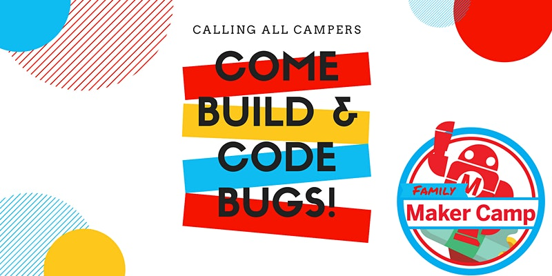 Reserve Now! Kids Craft And Program Bugs LIVE, With Codejoy and Adam Lazarus