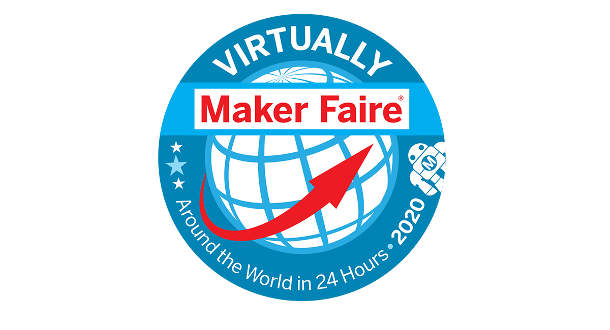 Your Guide to Virtually Maker Faire | Make:
