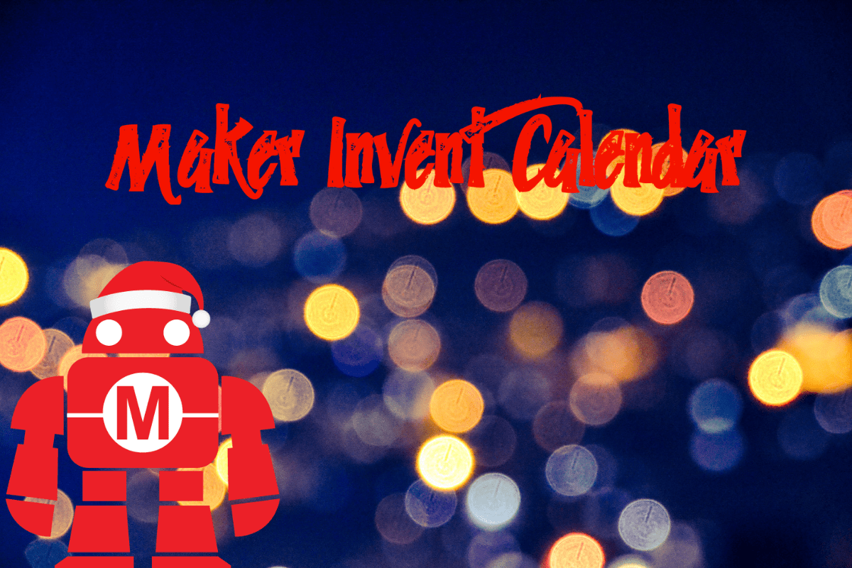A Maker In-vent Calendar To Make Your Holiday Season LED Bright And Merry