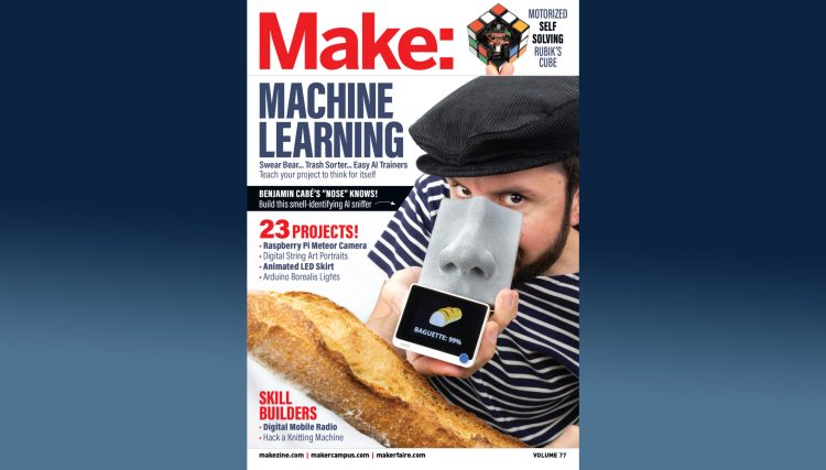 Announcing… Make: Vol. 77 —Machine Learning (and More!)