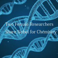 DNAの画像の上にTwo Female Researchers Share Nobel for Chemistryの印字
