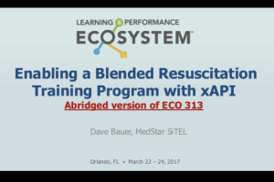 Enabling a Blended Resuscitation Training Program with xAPI by Dave Bauer