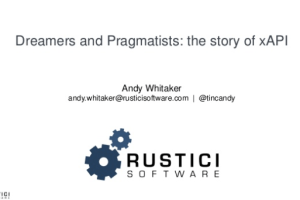 Dreamers and Pragmatists: the story of xAPI by Andy Whitaker