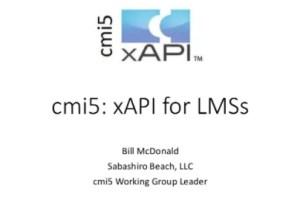 CMI5: xAPI for LMSs