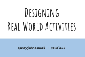 Designing Real World Activities with xAPI by Andy Johnson and Craig Wiggins