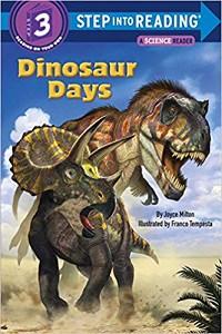 Dinosaur Days – Level 16+ leveled reader – Step into Reading