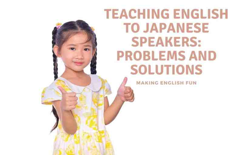Why is English Difficult For Japanese Speakers: Problems and Solutions