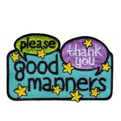 """Good Manners Patch. """"Please"""" and """"Thank You"""" should be a way of life for your girls. Reward your troop with this eye-catching Good Manners Patch from MakingFriends®.com for learning about manners. Take a look at our suggestions for learning about good manners beyond please and thank you. via @gsleader411"""