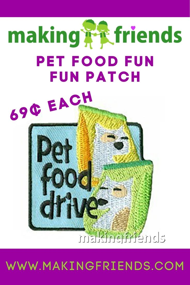 Help out our furry friends by running a food drive and donate to shelters, hospices, or adoption agencies! $.69 each, free shipping available! #makingfriends #petfooddrive #pets #petadoption #funpatch #girlscouts #gsfunpatch #funpatches #fooddrive via @gsleader411