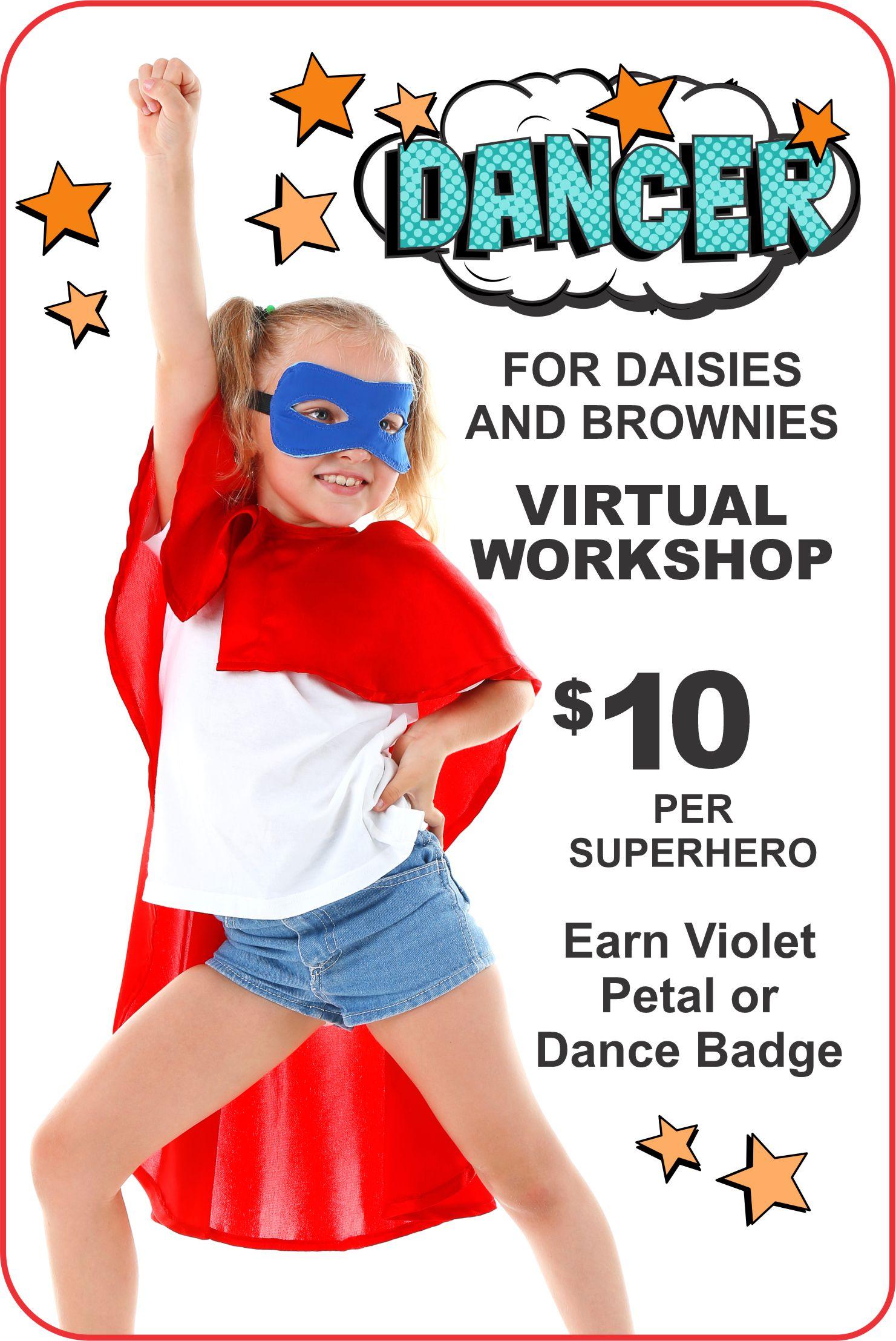 Virtual Brownie And Daisy Workshop Superhero Dancer Dec
