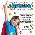 Girl Scout Superhero Drawing Virtual Workshop for Juniors