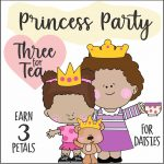 Daisy Princess Tea Party Virtual Workshop